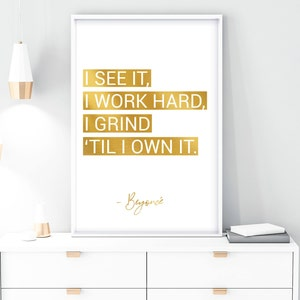 Beyonce QUOTE Work Hard Own It Inspirational