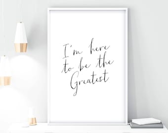 greatest QUOTE, PRINTABLE, quote art, inspirational, wall art, printable art, quote print, typography quote, custom quote, art print, simple