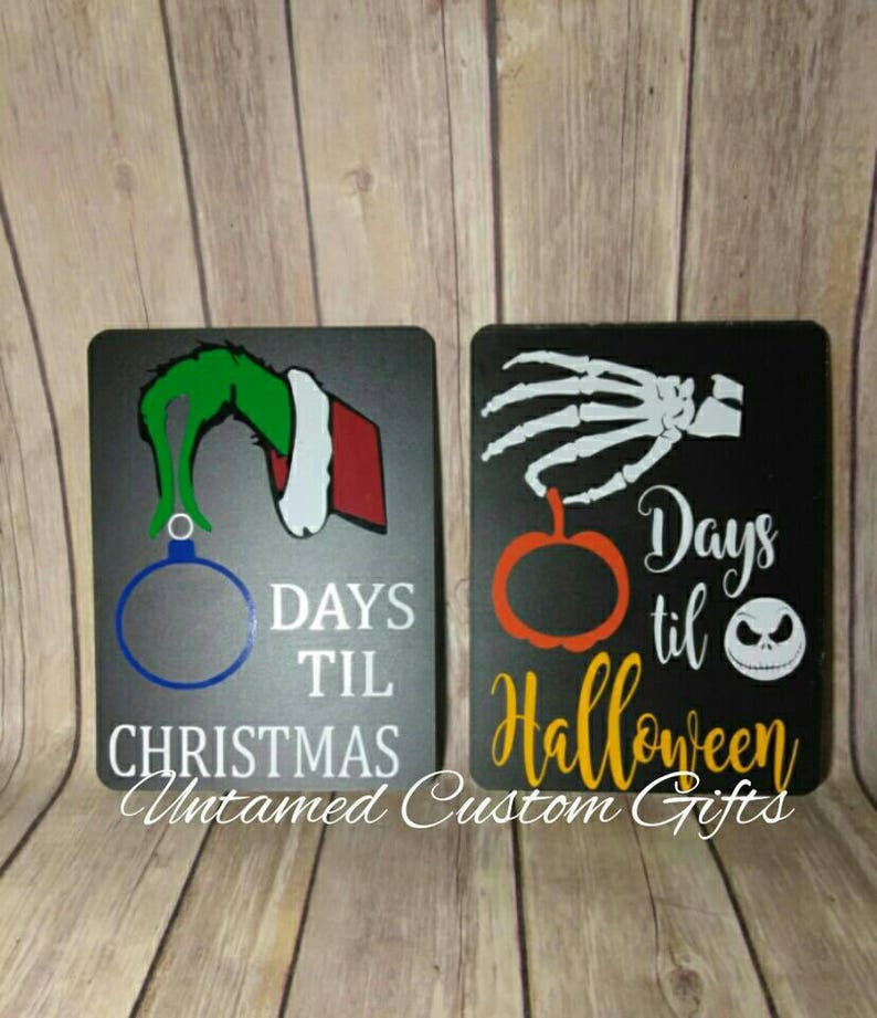 How Many Days Before Christmas.Nightmare Before Christmas Halloween And Grinch Stole Who Christmas Countdown Double Sided Chalkboard Sign 8 X 6 Countdown