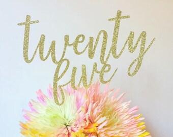 Twenty Five Birthday Cake Topper 25th Glitter Anniversary