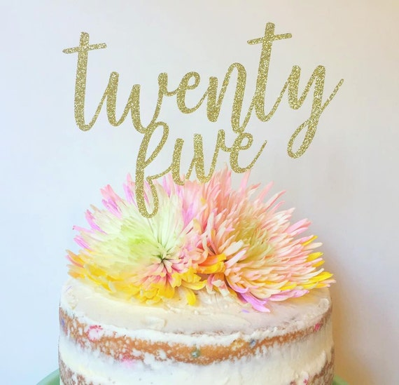 Twenty Five Birthday Cake Topper 25th Glitter Anniversary