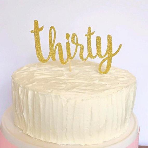 Thirty Cake Topper 30th Birthday Dirty Thirtieth