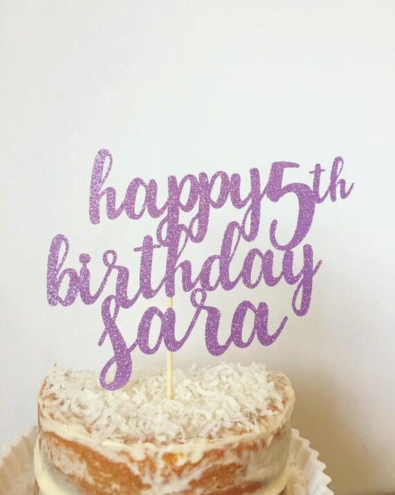 Personalized Happy Birthday Cake Topper Birthday Cake Topper Etsy