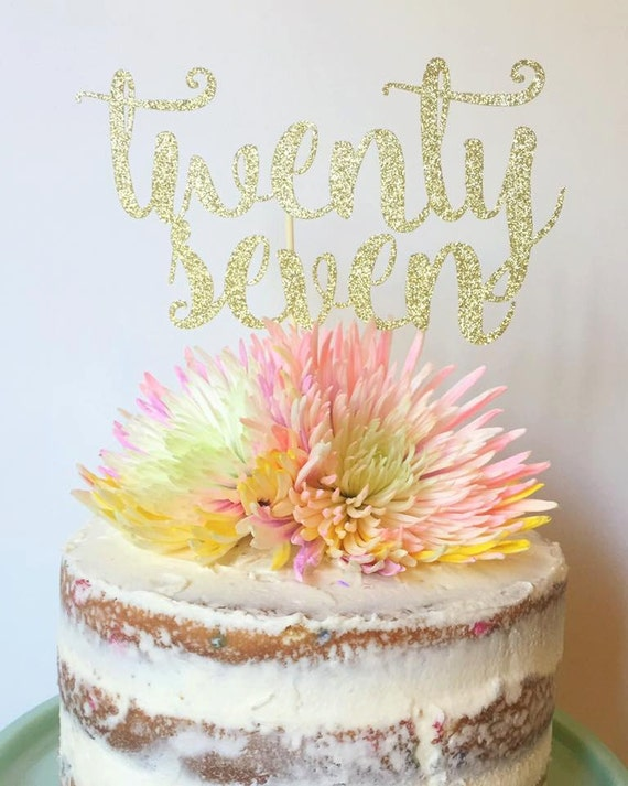 Twenty Seven 27th Birthday Cake Topper Glitter Cake Topper Etsy