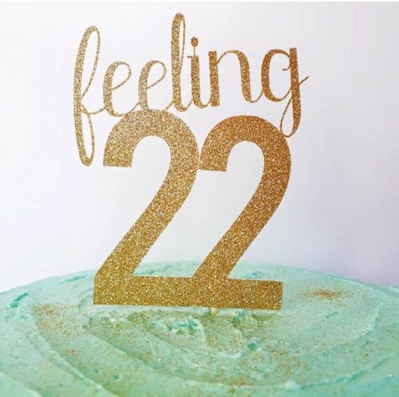 22nd Birthday Cake Topper Birthday Cake Glitter Topper Etsy