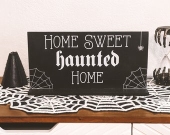 Home Sweet Haunted Home, Haunted Home Sign, Halloween Table Sign, Halloween Decor, Halloween Party decor, Haunted Home Decor, halloween art