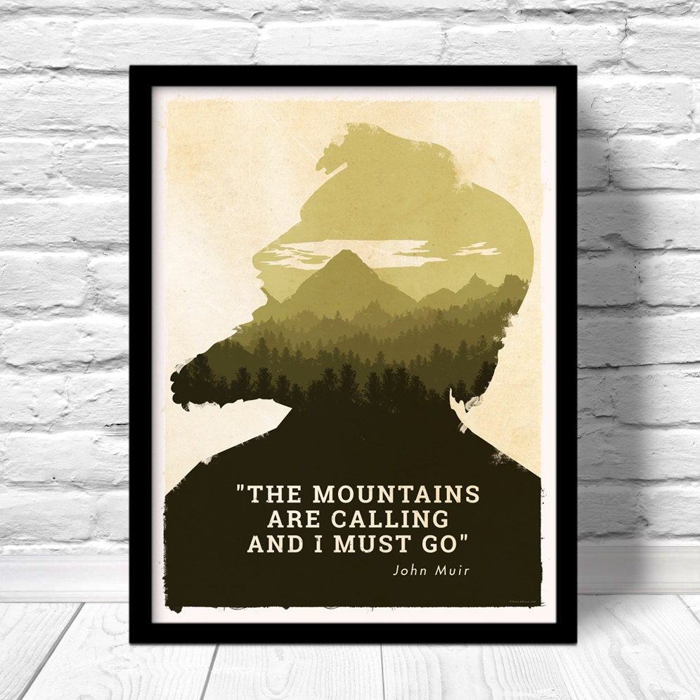 The Mountains Are Calling Poster National Park Art John Muir Etsy