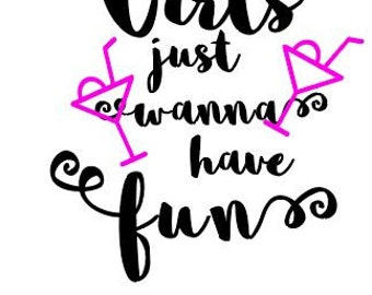 Just Wanna Have Fun Etsy