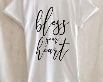 Bless Your Heart Shirt