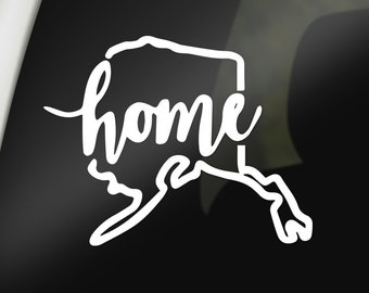 Alaska Home Decal Alaska State Decal State Home Decal State Home Sticker State Home AK Decal Choose YOUR State Alaska Decals, Stickers