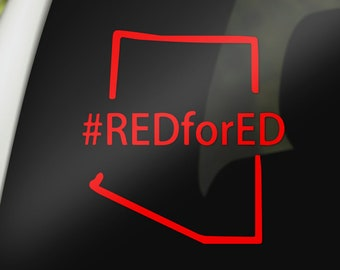 RedforEd Decal, ANY STATE Red for Ed Decal, Arizona Red for Ed Decal, #RedforEd Decal, Arizona Teachers, Teachers, Red for Ed Stickers