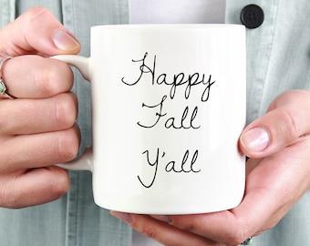Happy Fall Y'all Mug, Happy Fall Y'all, Happy Fall Yall, Happy Fall Yall Mug, Happy Fall Y'all Coffee Mug, Coffee Cup, Cute Fall Mug