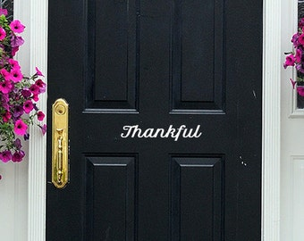 Fall Decor - Thankful - Door Decal - Door Decor - Thanksgiving Decor - Fall Decor - Give Thanks - Gratitude - Rustic Home - Rustic Welcome
