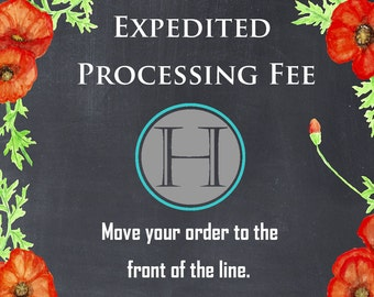 Expedited Processing - Speed Up Production on Your Order