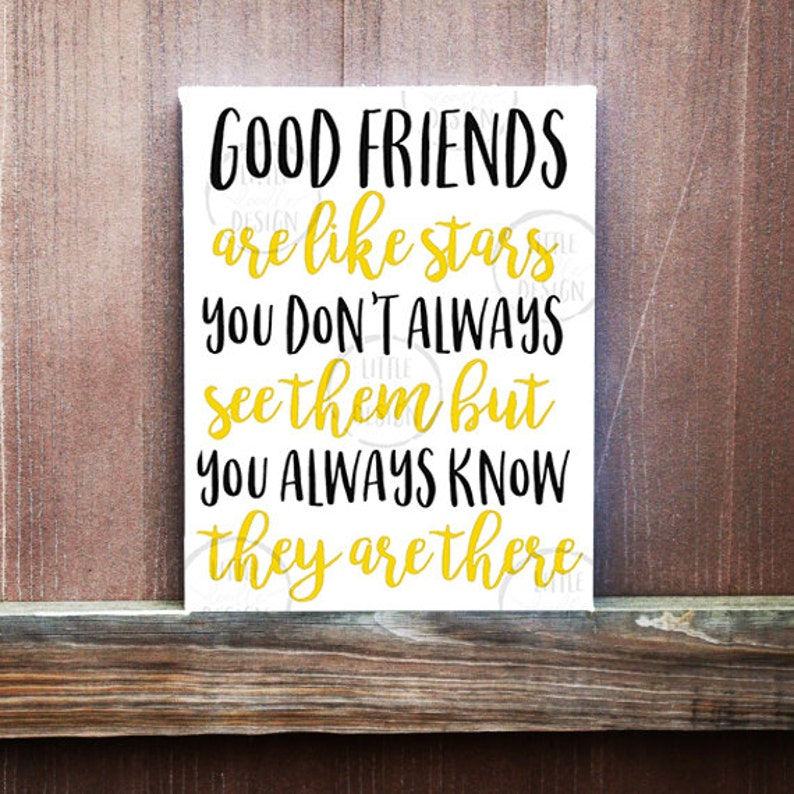 Friendship Sign - Good Friends Are Like Stars - Long Distance Friendship  Quote On Canvas - Gift for Friend - Canvas Quotes - Handmade