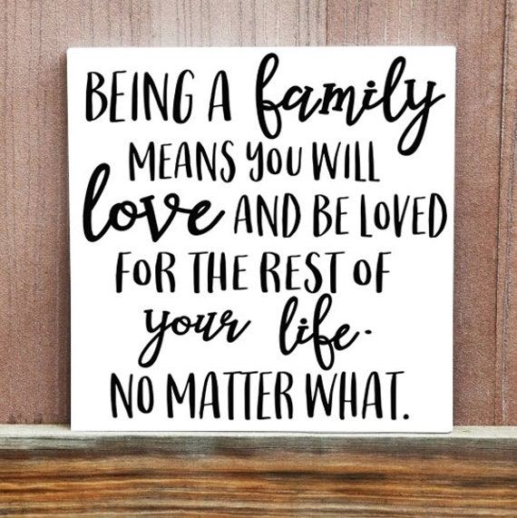 Family Sign Love Quote Wall Decor Being A Family Means Etsy