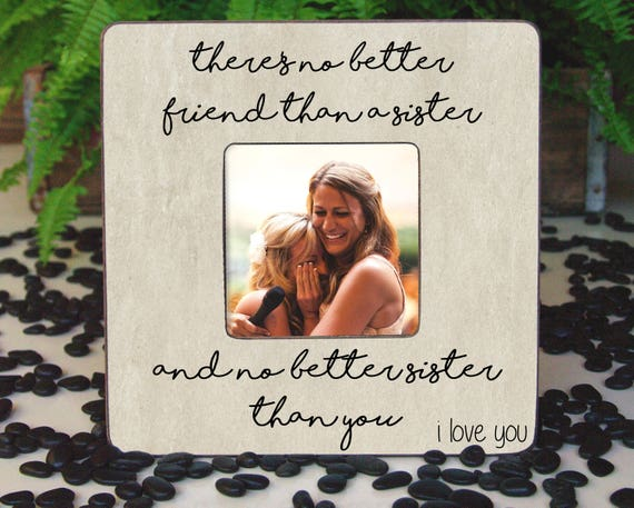 Best Friend Frame Sister Picture Frame Sister Birthday Gift | Etsy