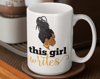 This Girl Writes Coffee Mug, Gifts for Writers, Mugs for Writers, Mugs for Authors, Black Authors, Black Writers, Writer Gifts, Author Gifts