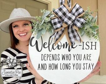 Front Door Decor | Welcome-Ish | Door Hanger | Door Wreath | Housewarming Gift | Home Decor