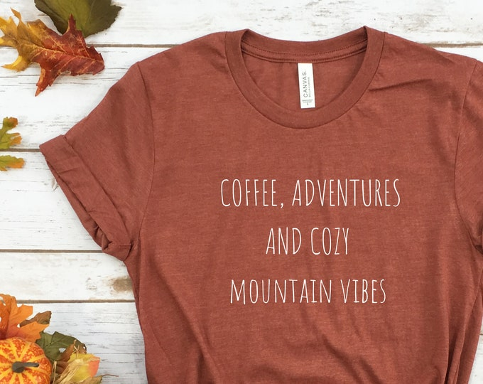 Cozy Mountain Vibes T Shirt