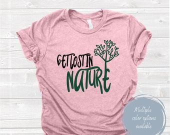 Get Lost in Nature Shirt
