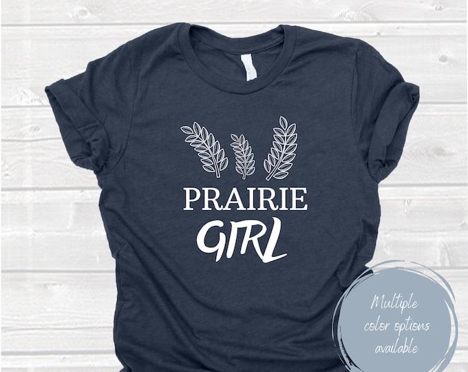 Featured listing image: Prairie Girl Shirt