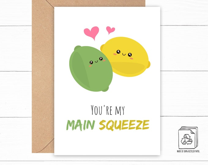 You're My Main Squeeze Card