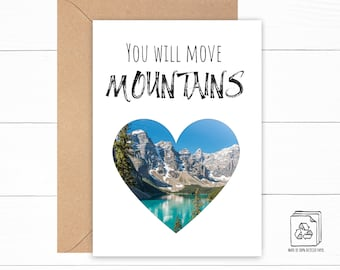 You Will Move Mountains Card - Support Card - Good Luck Card - Encouragement Card - Graduation Card - Mountain Birthday Card