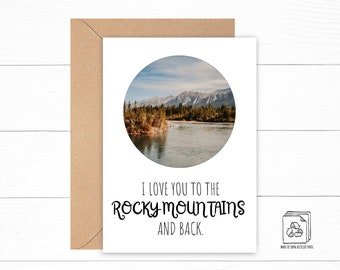 Rocky Mountain Card - I Love You Card - Love You to the Mountains and Back - Anniversary Card - Mountain Birthday Card - Personalized Card