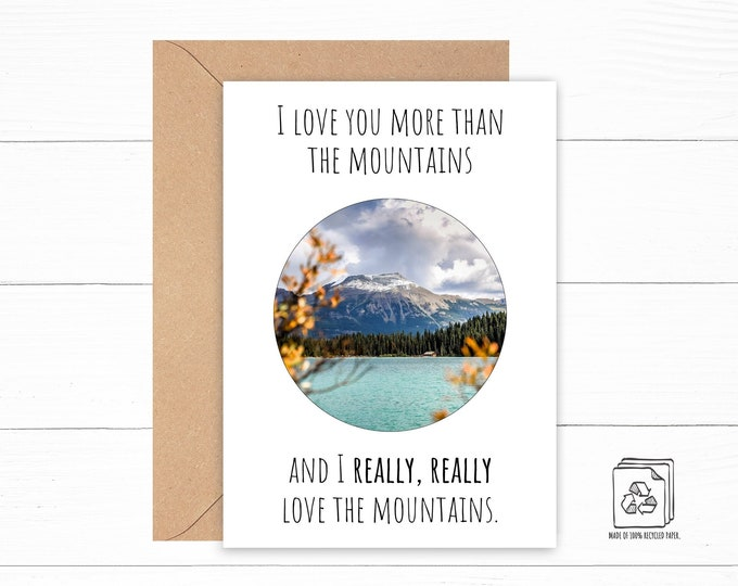 I Love You More Than the Mountains Card