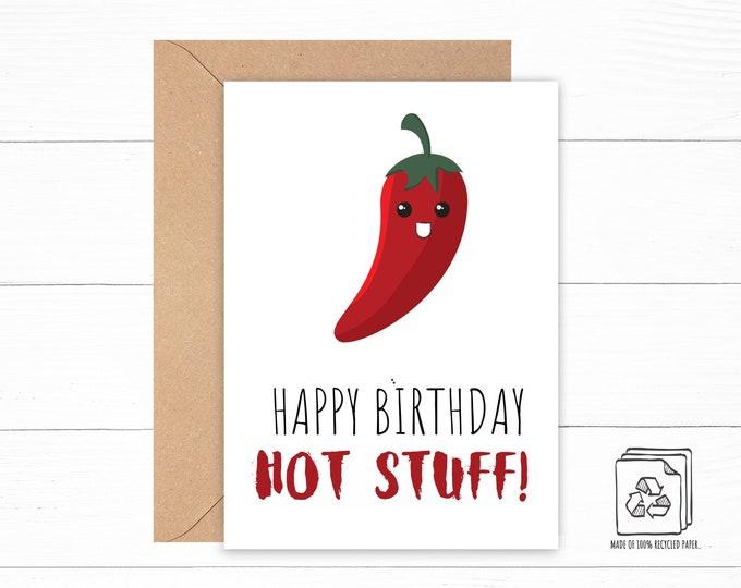 Happy Birthday Hot Stuff Card