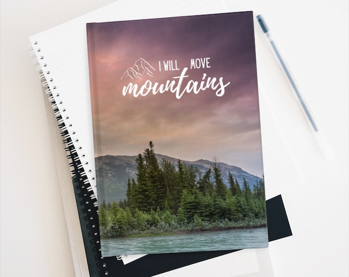I Will Move Mountains Journal