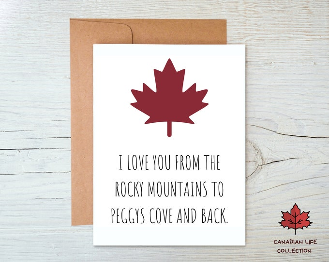 Canada I Love You Greeting Card