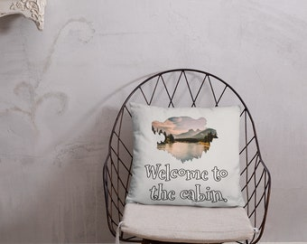 Welcome to the Cabin Throw Pillow