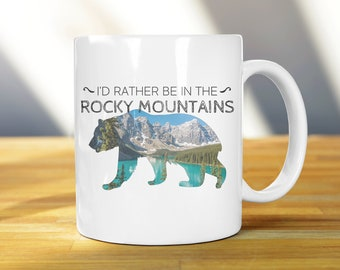 I'd Rather Be in the Rocky Mountains Mug