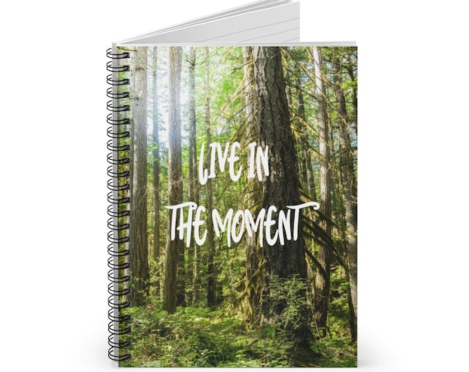 Live in the Moment Notebook