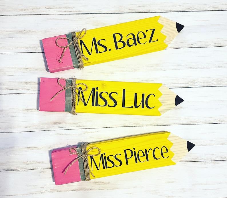 Custom Teacher Gift Pencil Name Plaque Personalized Teacher Gift Custom Wood Sign Teacher Name Sign Teacher Appreciation Gift