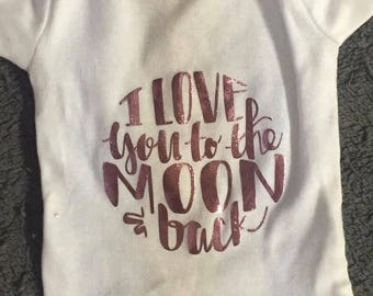 Pink foil/black onesie I LOVE YOU to the moon and back