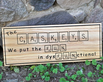 Family Sayings, Personalized Sign, Custom/Personalized, 7x18
