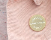 Sunshine Appreciation Society Pin - Hard Enamel Pin - Summer Pin - Gift for Travel - Flair - Brooch - Lapel Pin - Pins - Alphabet Bags