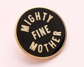 Mighty Fine Mother Pin - Mom Pin - Pins for Mothers - Hard Enamel Pin - Enamel Pin Set - Flair - Brooch - Lapel Pin - Pins - Alphabet Bags