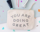 Small Clutch Bag - Zipper Purse - Small Cotton Pouch - Inspirational Quote - You Are Doing Great Glitter Little Canvas Pouch - Alphabet Bags