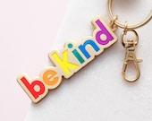 Be Kind Enamel Keyring - Motivational Keychain - Rainbow Key Ring - Enamel Charm - Enamel Key Chain - Flair - Alphabet Bags