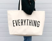 Everything Really Big Bag - Weekender Bag - Giant Canvas Grocery Bag - Large Canvas Shopper - Oversized Canvas Bag - Large Tote Bag