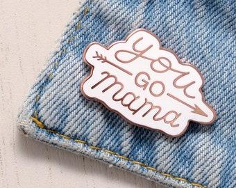 You Go Mama Pin - Mom Pin - Pins for Mothers - Hard Enamel Pin - Enamel Pin Set - Flair - Brooch - Lapel Pin - Pins - Alphabet Bags