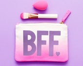 Bag for BFF - Makeup Bag for Friend - Galentines Day Gift - Cosmetics Purse for Friend - BFF Ombre Zipper Pouch - Alphabet Bags