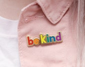 Be Kind Enamel Pin - Motivational Pin - Rainbow Pin - Hard Enamel - Enamel Pin - Flair - Brooch - Lapel Pin - Pin Badge - Alphabet Bags