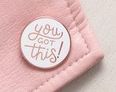 SECONDS PIN - You Got This Pin - Motivational Pin - Feminist Pin - Hard Enamel Pin - Flair - Brooch - Lapel Pin - Pins - Alphabet Bags