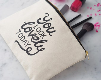 SECONDS POUCH - BFF gift - Makeup Pouch - Teen Girl Gift - Motivational Quote - You Look Lovely Today Makeup Bag - Positive Vibes