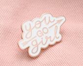 You Go Girl Pin - Feminist Pin - Motivational Pin - Hard Enamel Pin - Enamel Pin Set - Flair - Brooch - Lapel Pin - Pins - Alphabet Bags